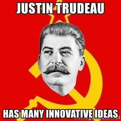 justin-trudeau-has-many-innovative-ideas.jpg