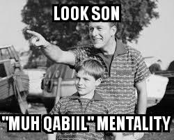 Muh Qabiil Mentality.jpg